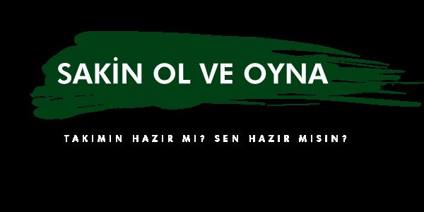 SAKİN-OL-VE-OYNA
